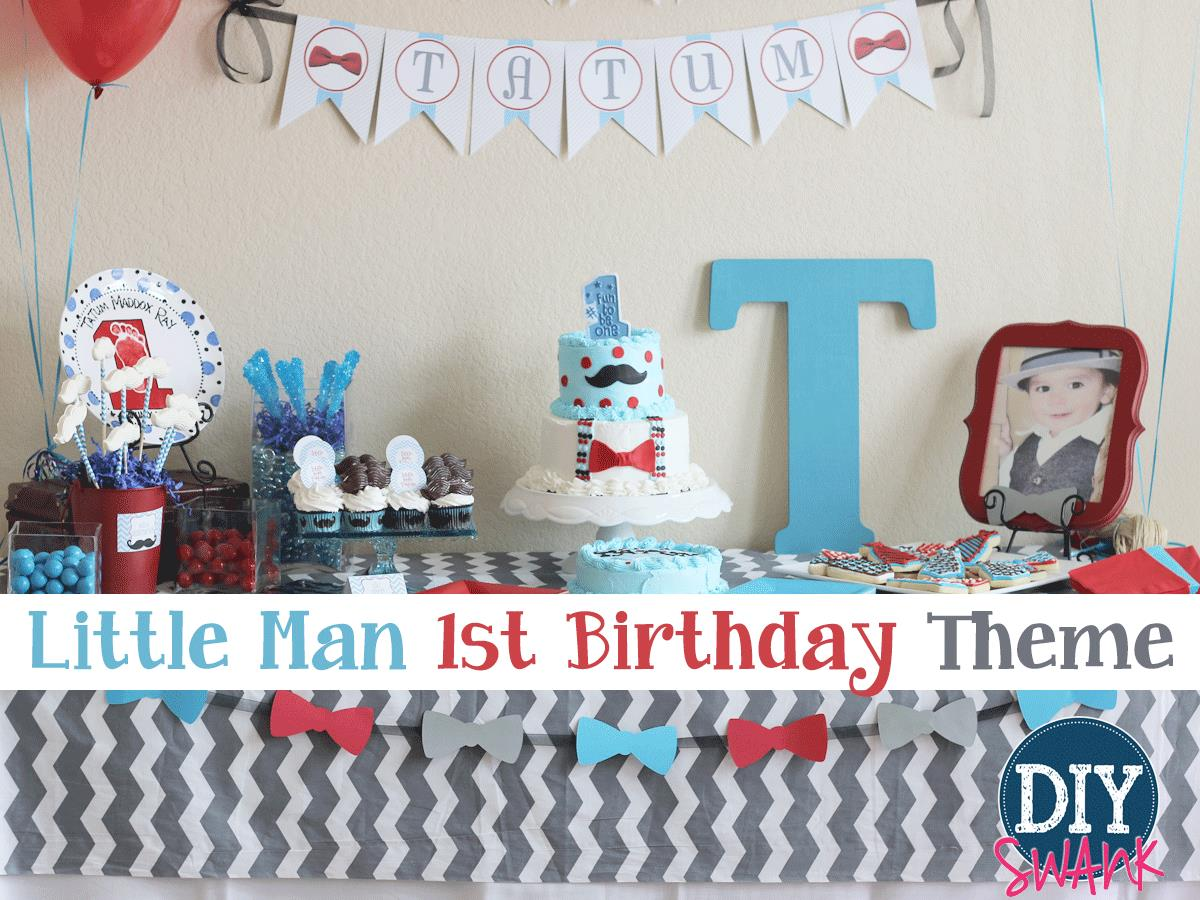 birthday theme party for baby boy ; Little-Man-First-Birthday-Theme