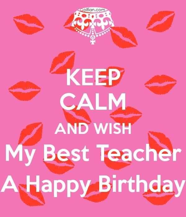 birthday wish for the best teacher ; happy-birthday-quotes-for-my-teacher-fancy-50-beautiful-birthday-wishes-for-teacher-best-birthday-sayings