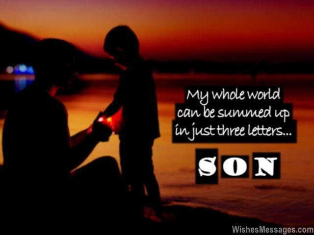 birthday wish to a son from father ; Sweet-quote-for-son-from-dad-and-mom-love-640x480