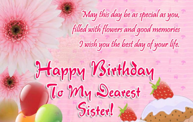 birthday wishes for younger sister poem ; May-This-Day-Be-As-Special-As-You-Filled-With-Flowers-And-Good-Memories-Happy-Birthday-To-My-Dearest-Sister