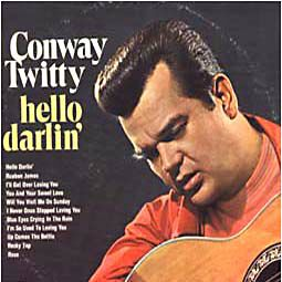 conway twitty happy birthday darlin ; darlin