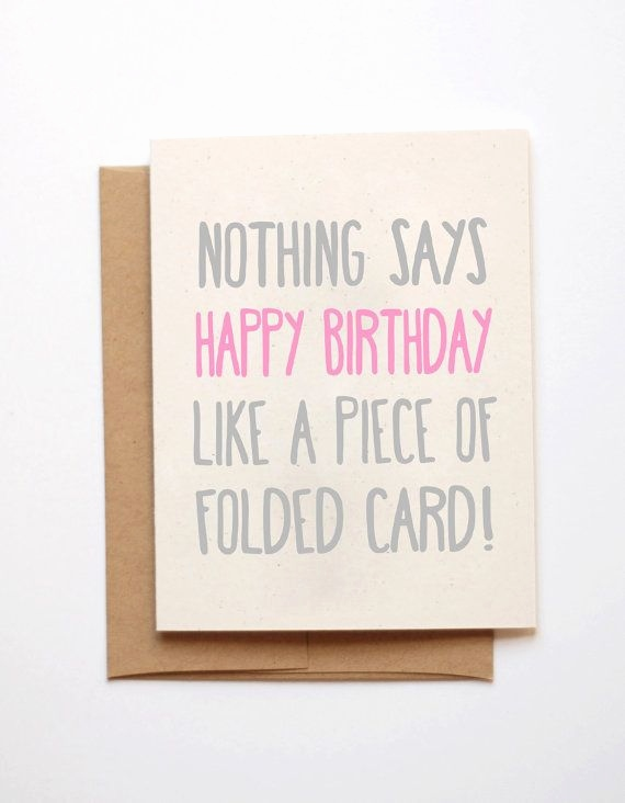 cool birthday poster ideas ; birthday-card-quotes-friends-fresh-the-25-best-funny-birthday-cards-ideas-on-pinterest-of-birthday-card-quotes-friends