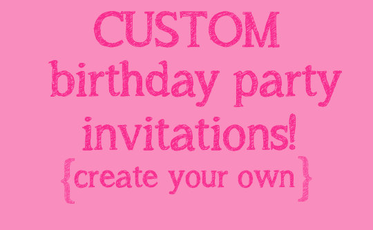create your own birthday invitations ; design-your-own-birthday-invitations-as-your-ideas-amplifyer-for-your-fascinating-Birthday-invitation-9