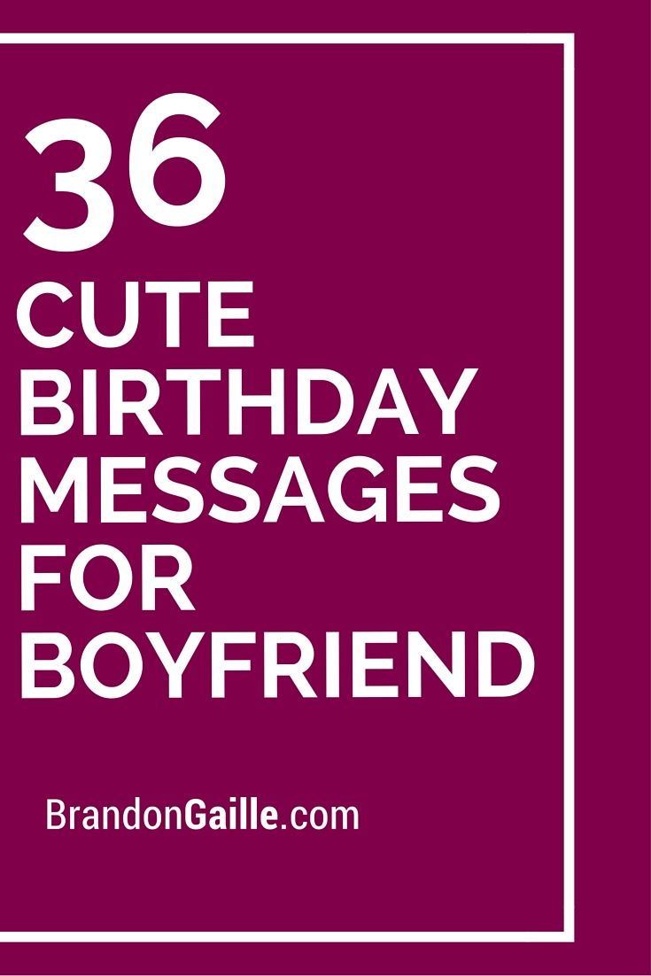 cute messages for boyfriend birthday card ; cfbb64aeac79cb787f8921f39213b6b6