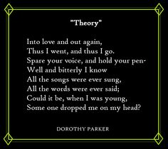 dorothy parker birthday poem ; 48e29ba42cbcead6d989639cc6788acc--dorothy-parker-poetry-quotes