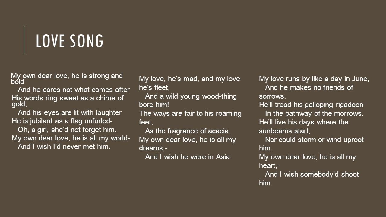 dorothy parker birthday poem ; Love+song+My+own+dear+love%252C+he+is+strong+and+bold