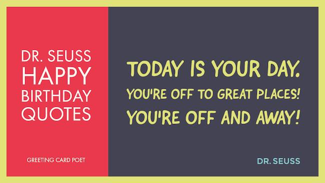 dr seuss happy birthday to you quotes ; Dr
