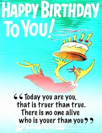 dr seuss happy birthday to you quotes ; dr-seuss-birthday-quotes-unique-45-best-dr-seuss-images-on-pinterest-of-dr-seuss-birthday-quotes