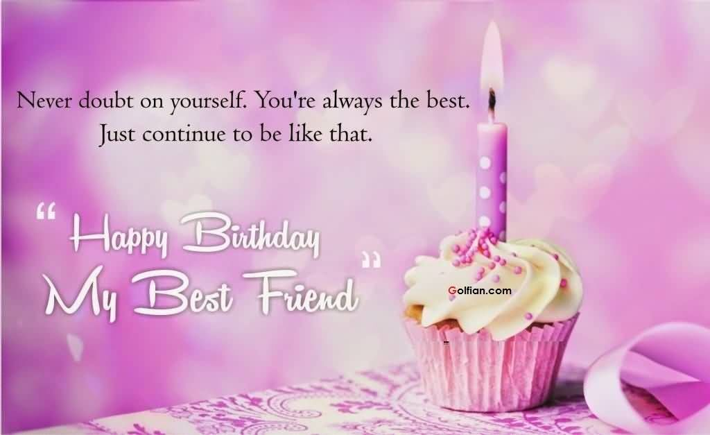 famous birthday quotes for friends ; 274301-Happy-Birthday-My-Best-Friend