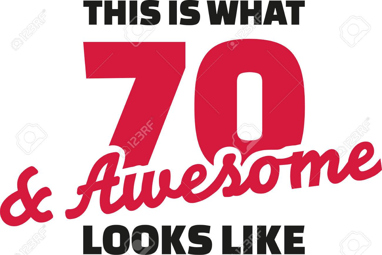 free clipart 70th birthday ; 60091068-this-is-what-70-and-awesome-looks-like-70th-birthday