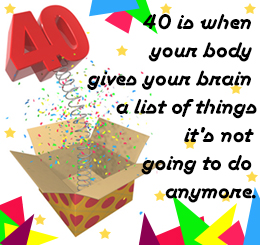 funny 40th birthday card messages ; e85ac689eb88321532f7280206cccc6f