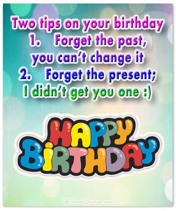 funny birthday quotes for friends ; funny-tips-birthday-card