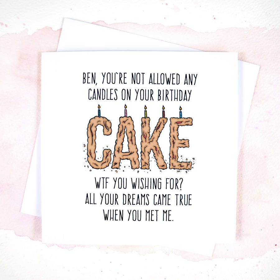 funny boyfriend birthday card messages ; boyfriend-birthday-card-classic-design-square-shaped-white-colour-with-black-coloured-funny-message-and-birthday-cake-with-candle-in-cake-word