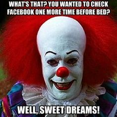 funny happy birthday brother meme ; 2be459ab5d01a2762d7ddff7b0abeb22--pennywise-the-clown-sweet-dreams-baby