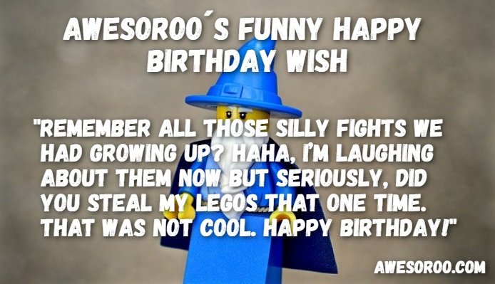 funny happy birthday wishes for brother ; 269-most-hilarious-funny-birthday-wishes-quotes-feb-2018-entertaining-funny-happy-birthday-wishes-for-brother