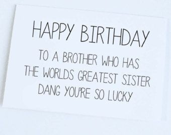 funny happy birthday wishes for brother ; Birthday-Wishes-for-Brother-from-Sister