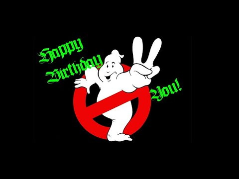 ghostbusters happy birthday ; hqdefault