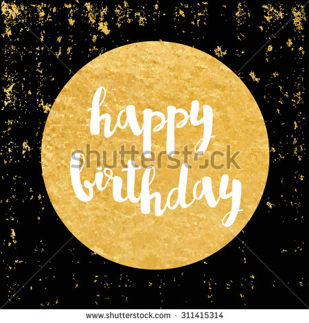 gold happy birthday stickers ; stock-vector-vector-greeting-card-gold-foil-sticker-calligraphy-lettering-happy-birthday-311415314