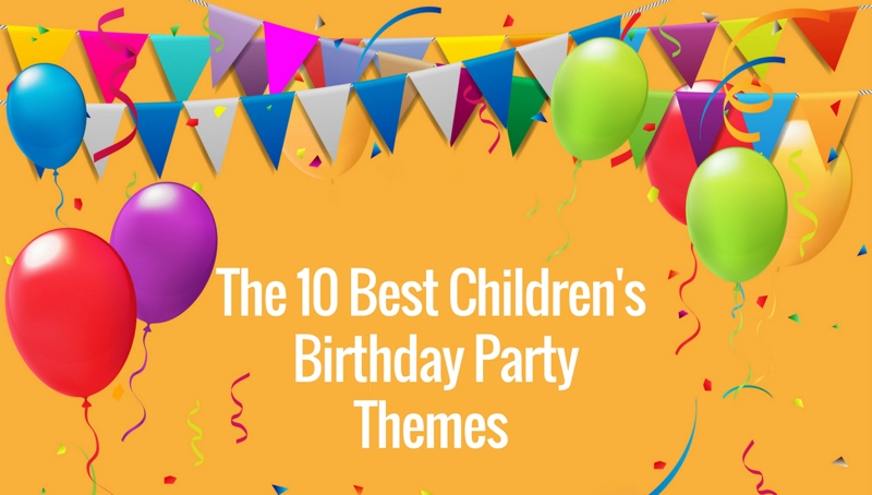 good birthday party themes ; ECEZone-Best-Childrens-Preschool-Birthday-Party-Themes