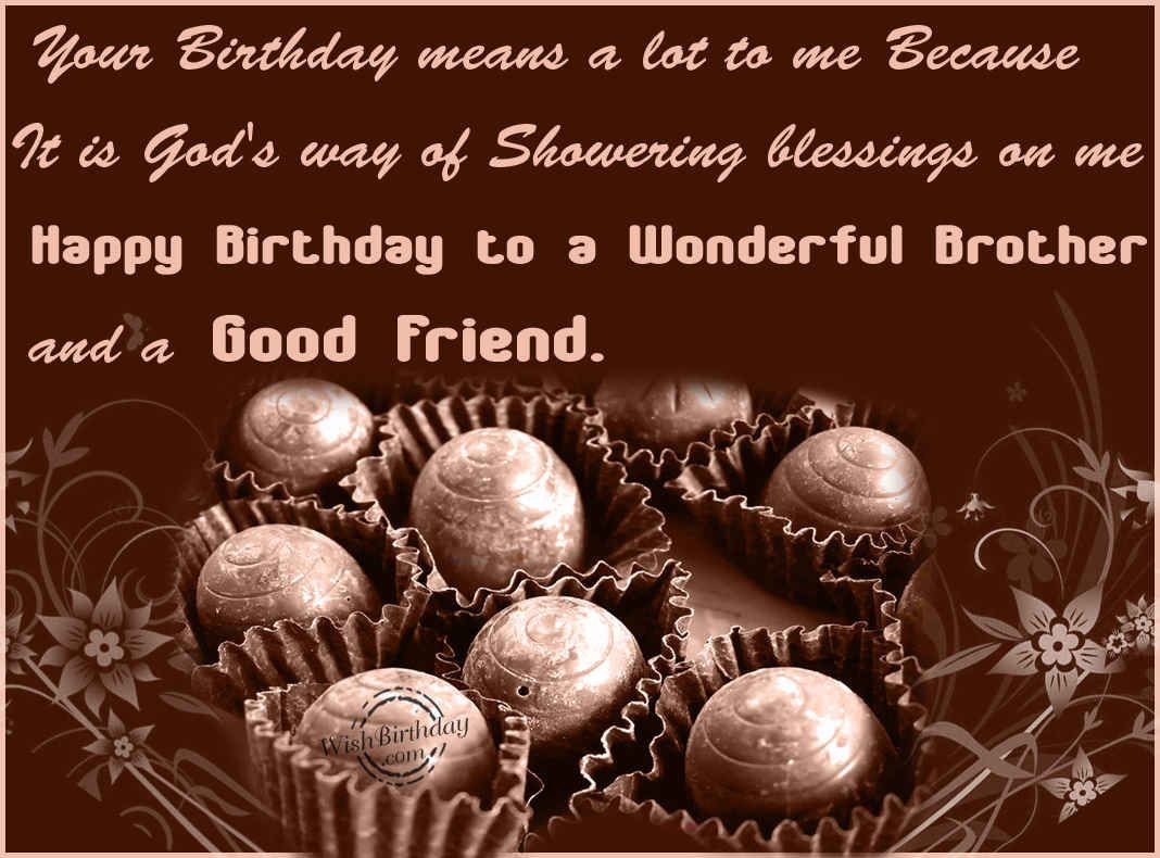 good happy birthday images ; 258661-Happy-Birthday-To-A-Wonderful-Brother-And-A-Good-Friend