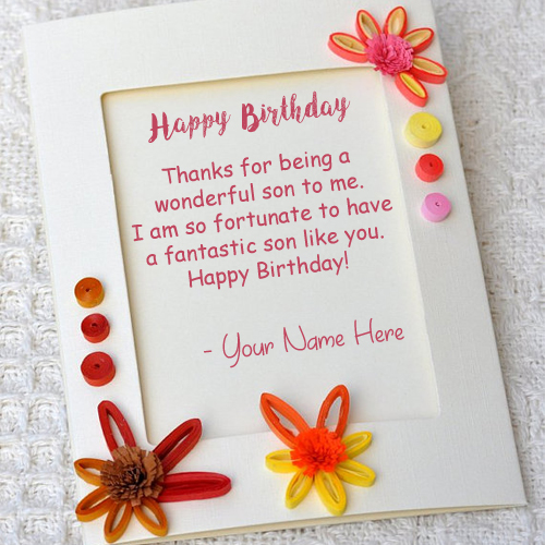 greeting card birthday with name ; Son-Birthday-Wishes-Greeting-Card-Write-Name-Image-Online