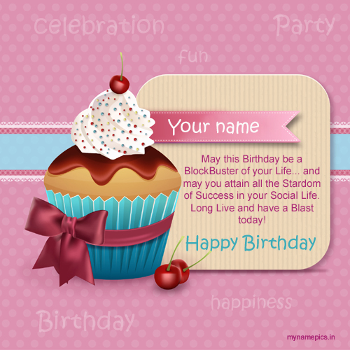 greeting card birthday with name ; f6e3a7cd43c29cba96d4d7155c477ca9