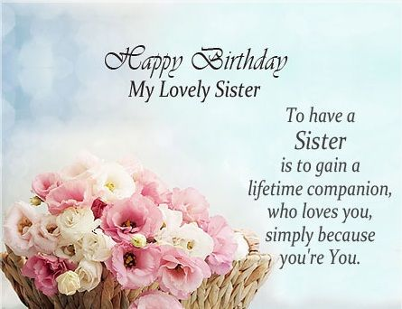 greeting card happy birthday my sister ; b4268d9649564e03d828724a91757802