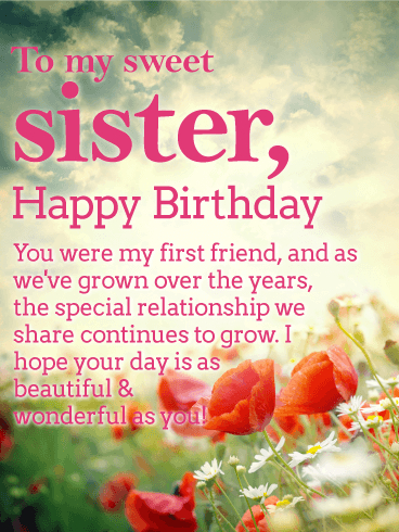 greeting card happy birthday my sister ; have-a-beautiful-day-happy-birthday-wishes-card-for-sister-remarkable-happy-birthday-little-sister-greeting-cards