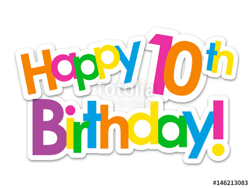 happy 10th birthday clipart ; 500_F_146213083_OpNp1cItY6u2DSmlY6xUqwFtxlyEUwfj