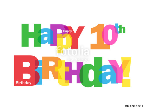 happy 10th birthday clipart ; 500_F_63282281_0d1dT1FGNCV6OnNlJFEOzcLoTVZmVl1M