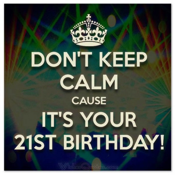 happy 21st birthday quotes ; 21-unique-21st-birthday-wishes-wishes-quotes-71253