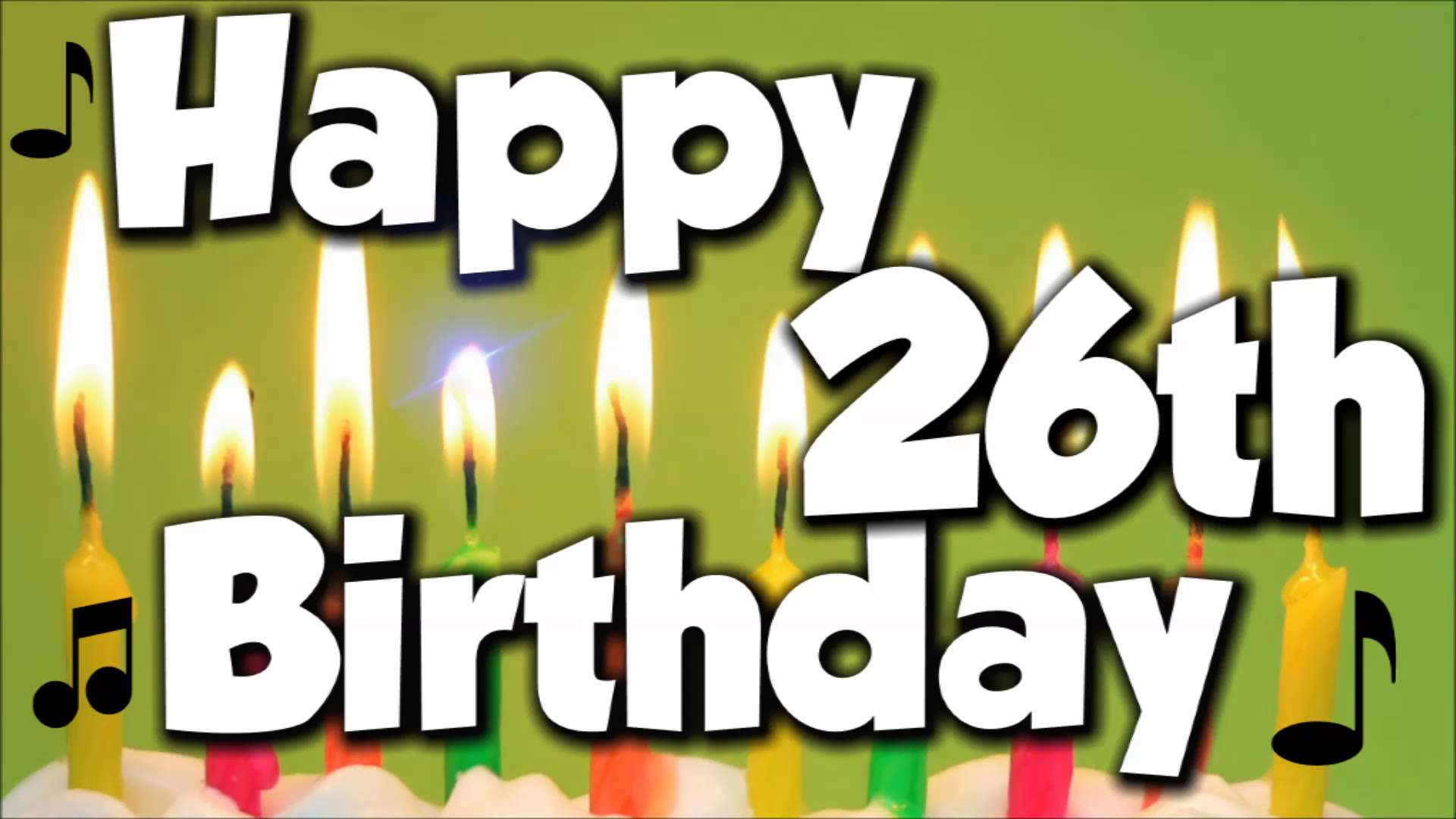happy 26th birthday images ; maxresdefault