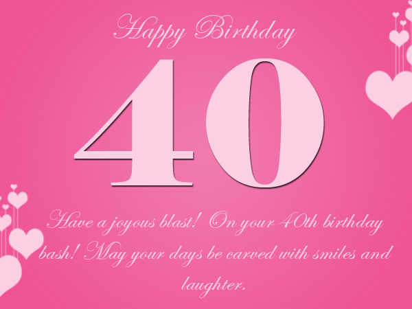 happy 40th birthday quotes ; inspirational-40th-birthday-greetings