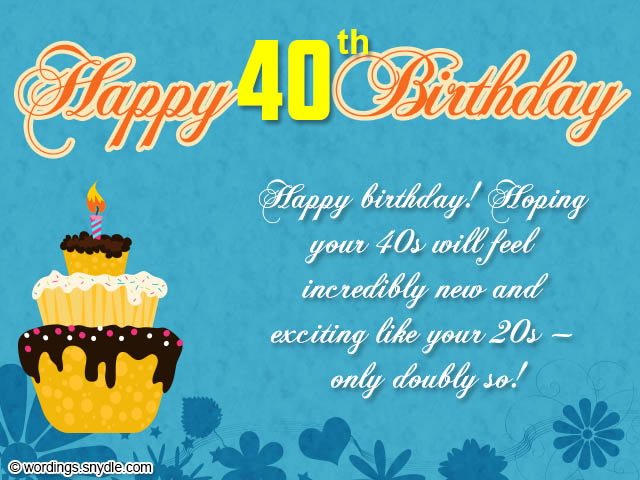 happy 40th birthday wishes ; 40th-birthday-messages