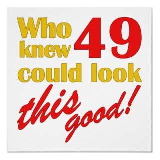 happy 49th birthday images ; 5886855_hilarious-49th-birthday-gifts-print-by-birthdaygifts