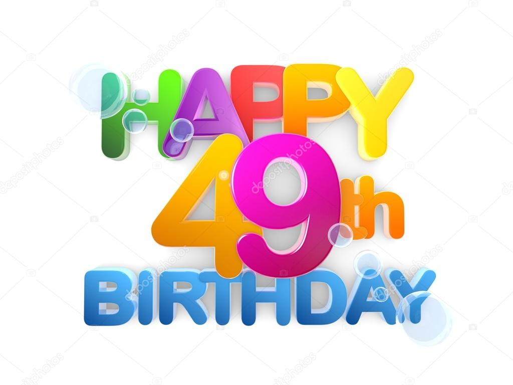 happy 49th birthday images ; depositphotos_91263686-stock-photo-happy-49th-title-birthday-light