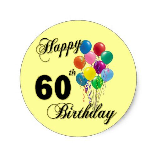 happy 60th birthday stickers ; b8f1e7a885ac139c11a76295536437c7