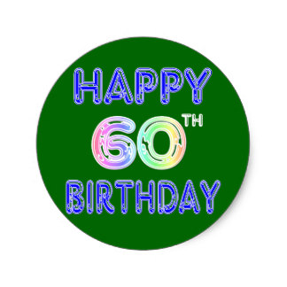 happy 60th birthday stickers ; happy_60th_birthday_gifts_in_balloon_font_classic_round_sticker-rd929c8ab6f284c9e9011d270b391d13e_v9waf_8byvr_324