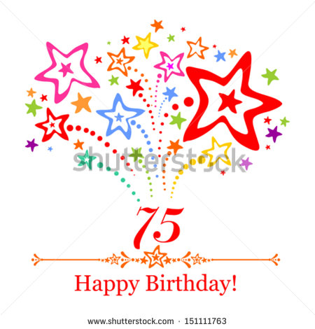 happy 75th birthday clipart ; stock-vector-happy-birthday-card-celebration-background-with-number-seventy-five-firework-and-place-for-your-151111763