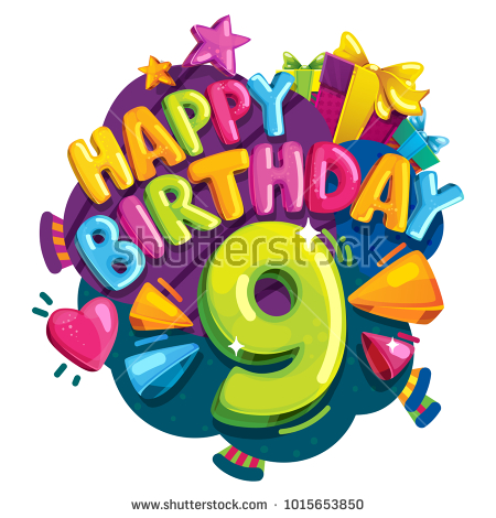 happy birthday 9 ; stock-vector-happy-birthday-years-colorful-festive-illustration-for-celebratory-party-and-decoration-nine-1015653850