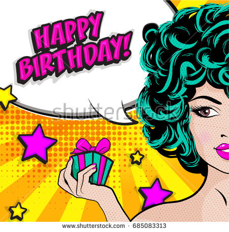 happy birthday art images ; stock-vector-pop-art-woman-with-a-birthday-present-box-and-a-happy-birthday-sign-pop-art-comics-icon-happy-685083313