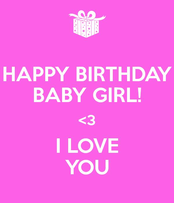 happy birthday baby girl images ; happy-birthday-baby-girl-3-i-love-you