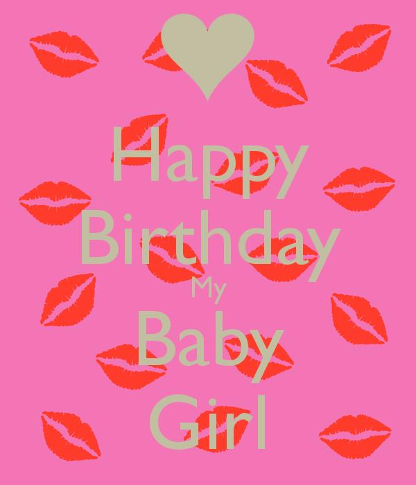 happy birthday baby girl images ; happy-birthday-my-baby-girl