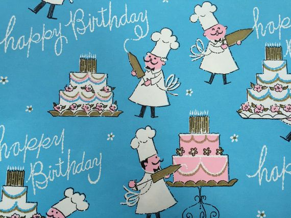 happy birthday baker ; c4b03211cb2c4844689f32d11e2bb2d5--vintage-wrapping-paper-gift-wrapping-paper
