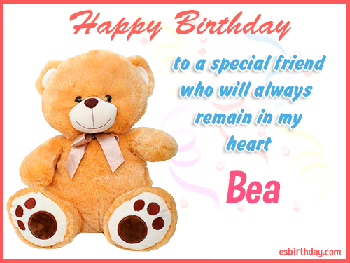 happy birthday bea ; Bea-Happy-Birthday-Friend-always