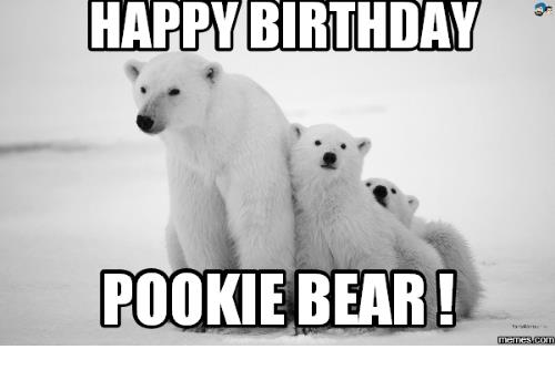 happy birthday bear meme ; happy-birthday-pookie-bear-memesdcom-17306715