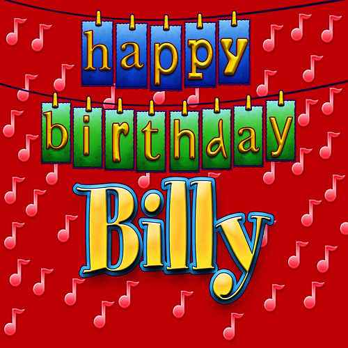 happy birthday billy images ; 500x500