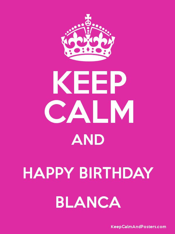 happy birthday blanca ; 8829554