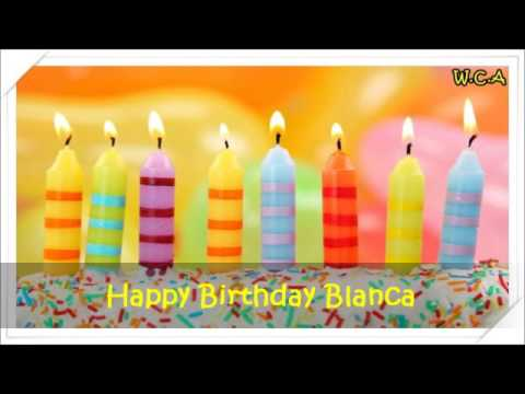 happy birthday blanca ; hqdefault