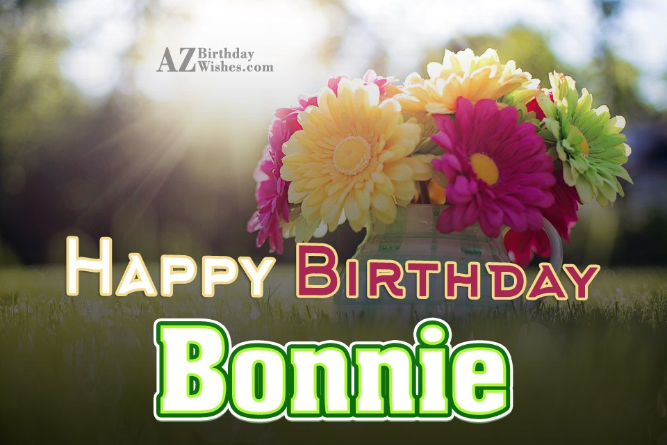 happy birthday bonnie ; azbirthdaywishes-birthdaypics-27569